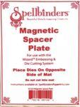 Spellbinder Magnetic Spacer Plate