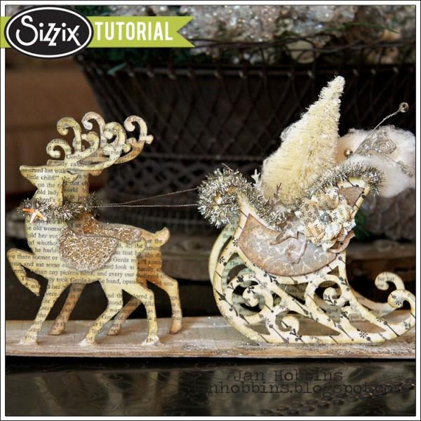 Sizzix-Die-Cutting-Tutorial-Sleigh-and-Reindeer-Decor-by-Jan-Hobbins-600x600